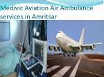 medivic aviation air ambulance services in amritsar