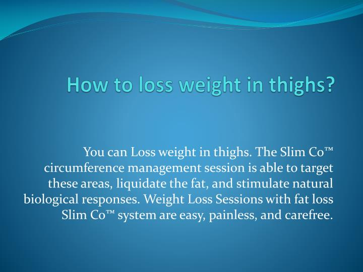 how to loss weight in thighs