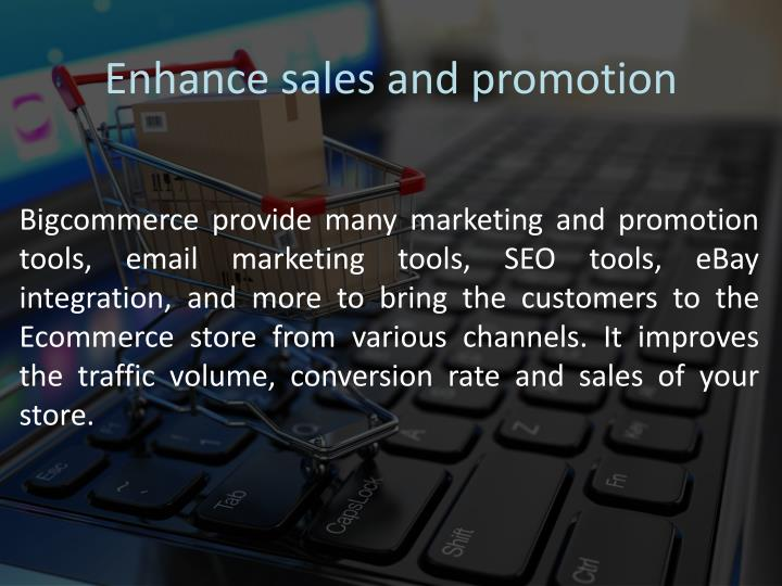 Enhance sales and promotion