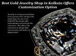 best gold jewelry shop in kolkata offers customization option