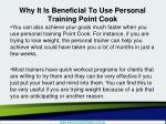 why it is beneficial to use personal training point cook4