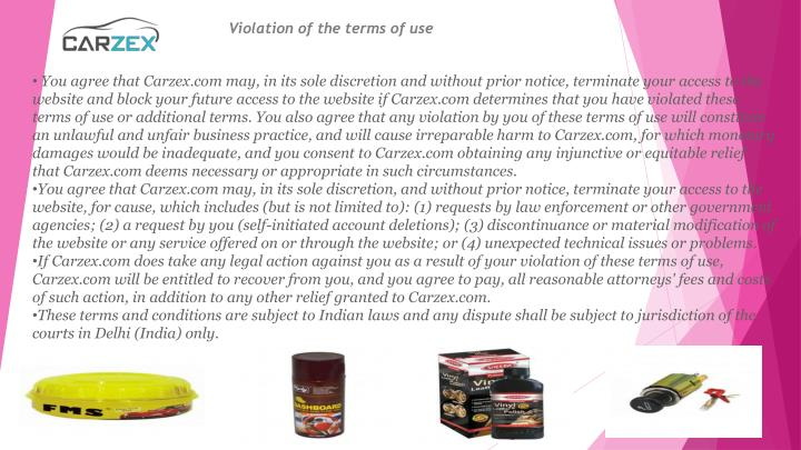 Violation of the terms of use