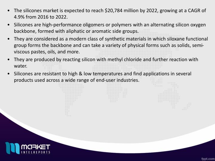 The silicones market is expected to reach $20,784 million by 2022, growing at a CAGR of 4.9% from 20...