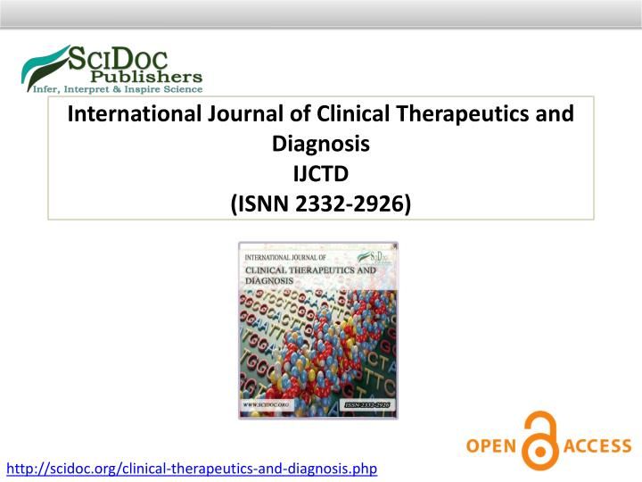 International Journal of Clinical Therapeutics and Diagnosis