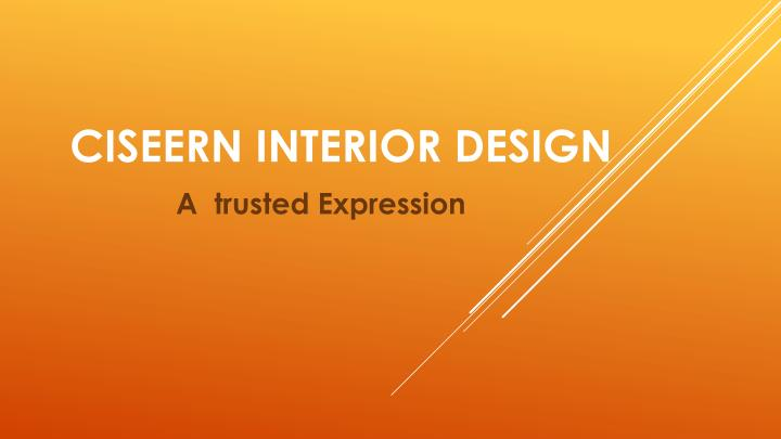 ciseern interior design