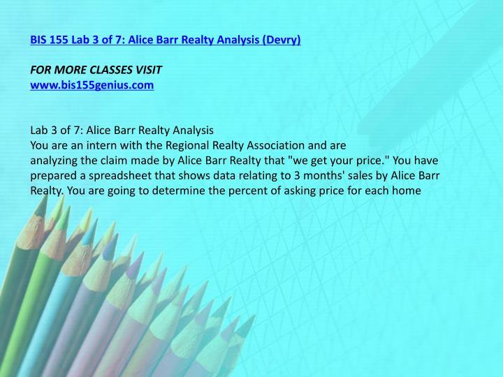 BIS 155 Lab 3 of 7: Alice Barr Realty Analysis (Devry)