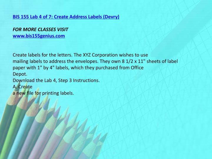 BIS 155 Lab 4 of 7: Create Address Labels (Devry)
