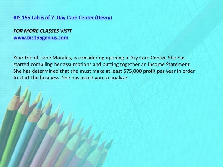 BIS 155 Lab 6 of 7: Day Care Center (Devry)
