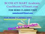 bcom 475 mart academic coachbcom 475mart com1