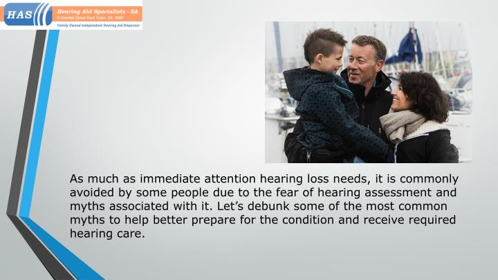 As much as immediate attention hearing loss needs, it is commonly avoided by some people due to the ...