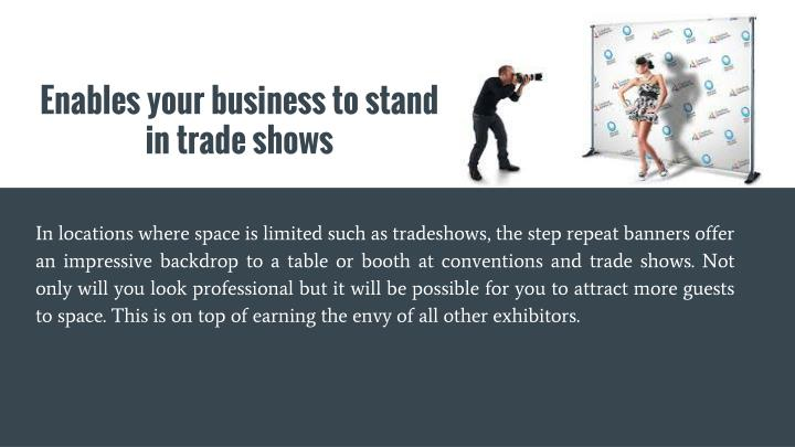 Enables your business to stand in trade shows