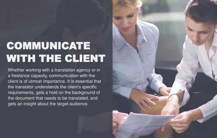 COMMUNICATE WITH THE CLIENT
