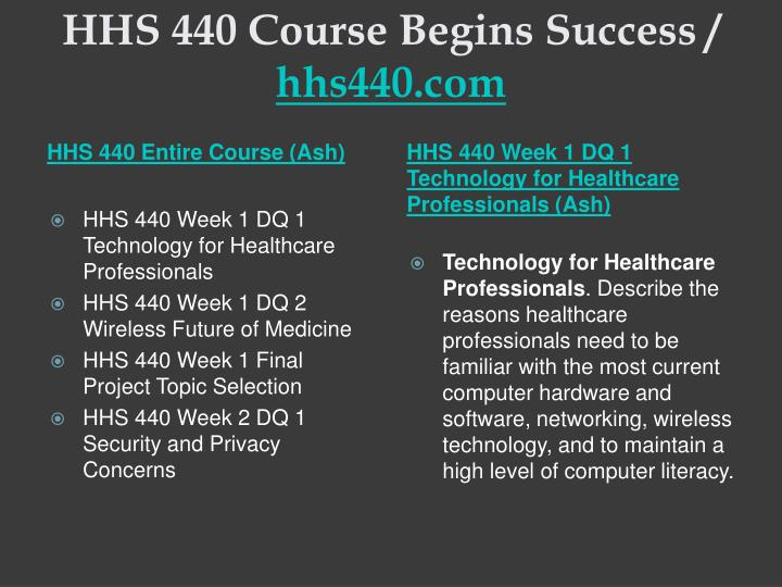 Hhs 440 course begins success hhs440 com1