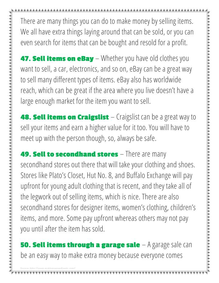 There are many things you can do to make money by selling items.
