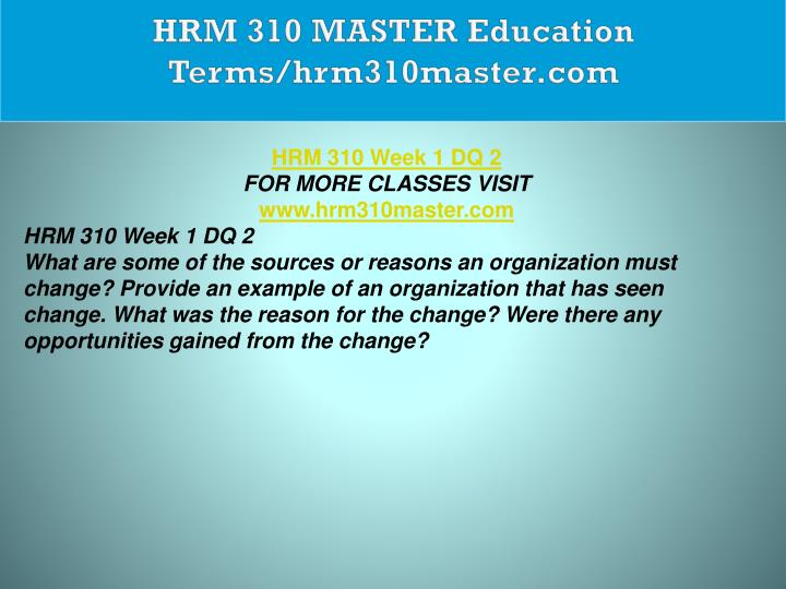 HRM 310 MASTER Education Terms/hrm310master.com