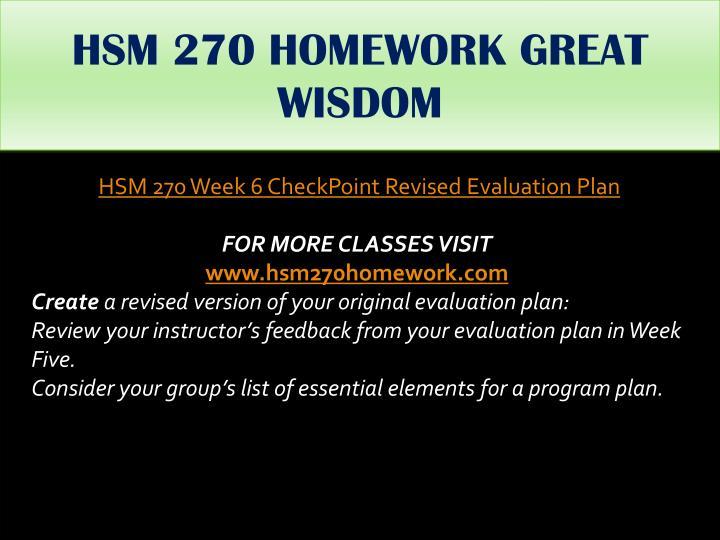 HSM 270 HOMEWORK GREAT WISDOM
