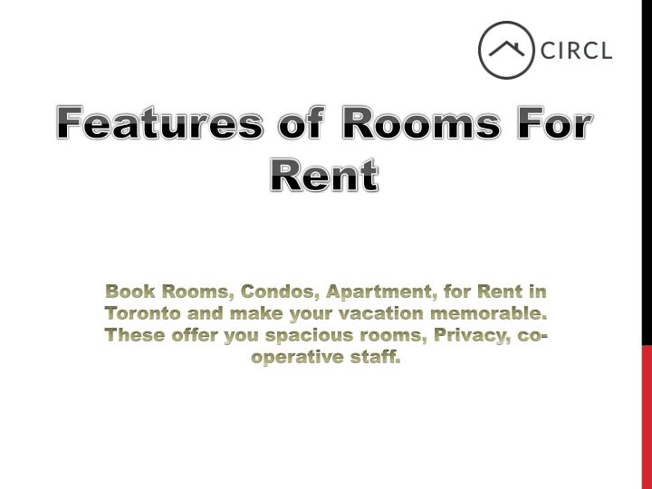 features of rooms for rent n.