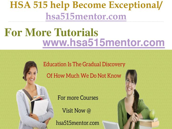 hsa 515 help become exceptional hsa515mentor com n.