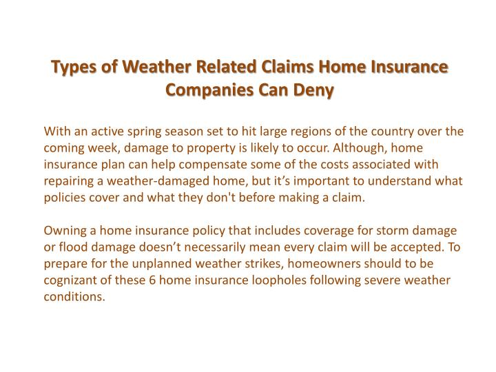 Types of weather related claims home insurance companies can deny