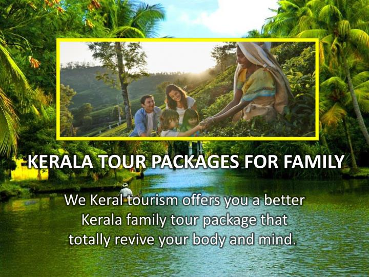 kerala tour packages for family n.