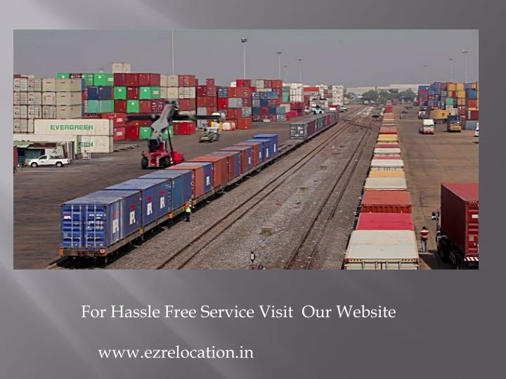 For Hassle Free Service Visit  Our Website