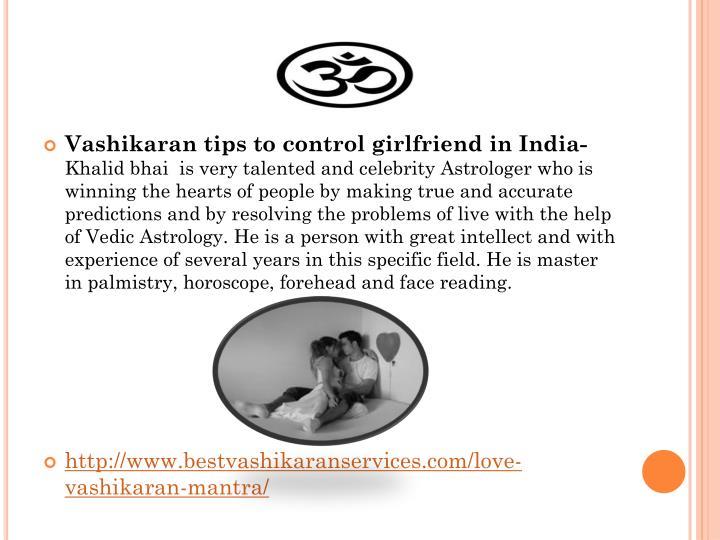 Vashikaran tips to control girlfriend in India-