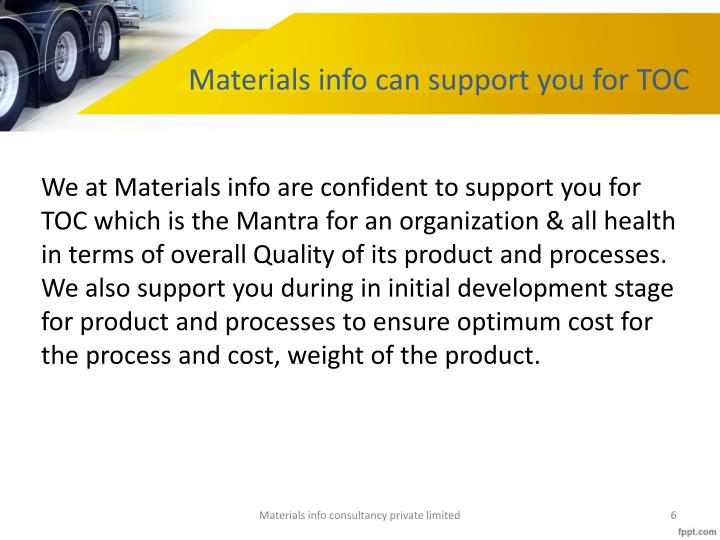 Materials info can support you for TOC