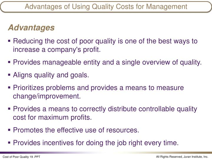 Advantages of Using Quality Costs for Management