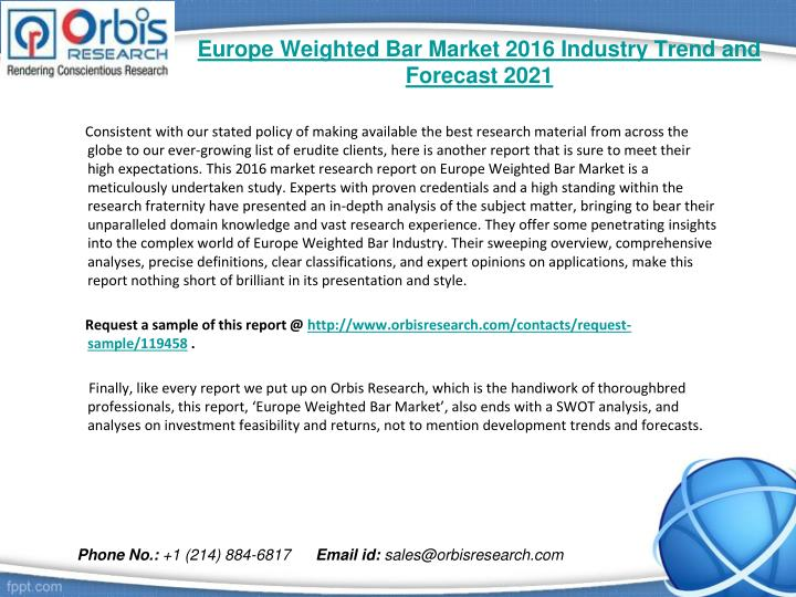 Europe weighted bar market 2016 industry trend and forecast 20211