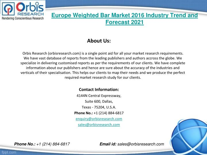 Europe weighted bar market 2016 industry trend and forecast 20212
