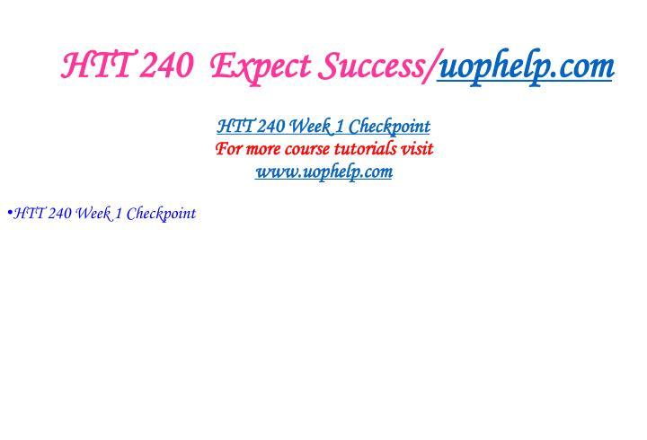 Htt 240 expect success uophelp com2