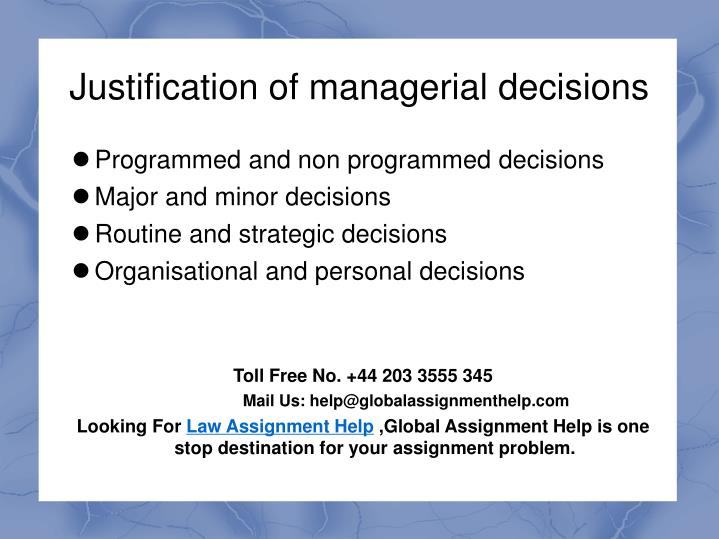 Justification of managerial decisions