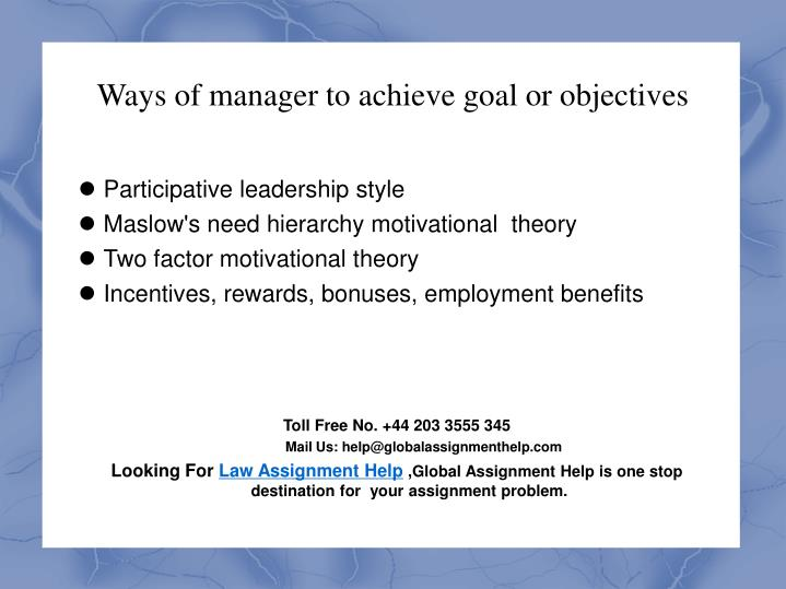Ways of manager to achieve goal or objectives