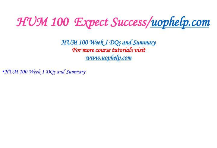 Hum 100 expect success uophelp com2