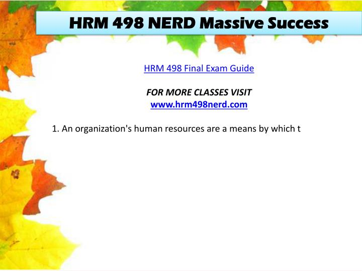 hrm 498 final exam To purchase this material click below link for more classes visit wwwhrm498entirecoursecom.