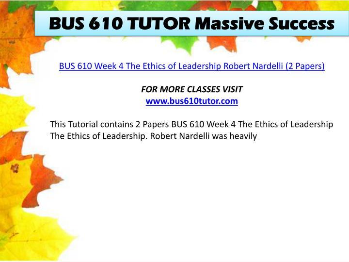 BUS 610 TUTOR Massive Success