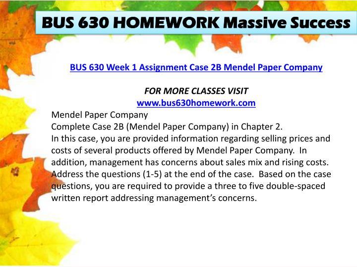 BUS 630 HOMEWORK Massive Success