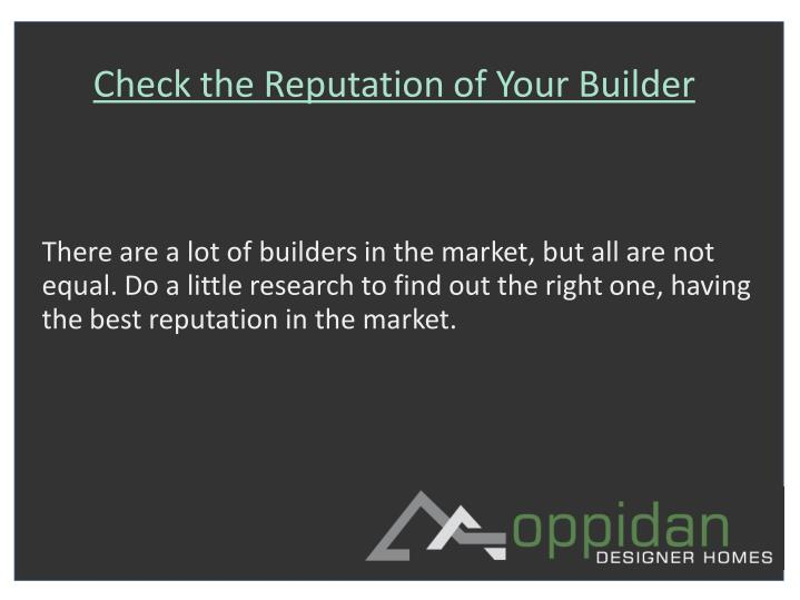 Check the Reputation of Your Builder