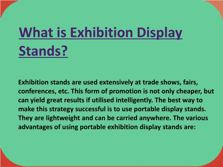 What is Exhibition Display Stands?