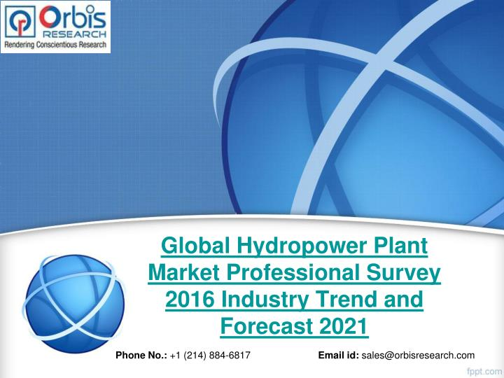 Global hydropower plant market professional survey 2016 industry trend and forecast 2021