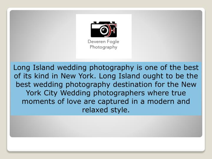 Long Island wedding photography is one of the best of its kind in New