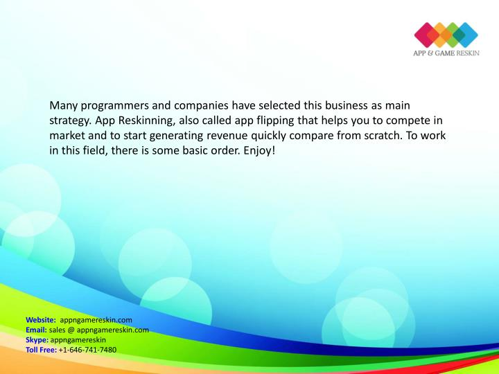 Many programmers and companies have selected this business as main