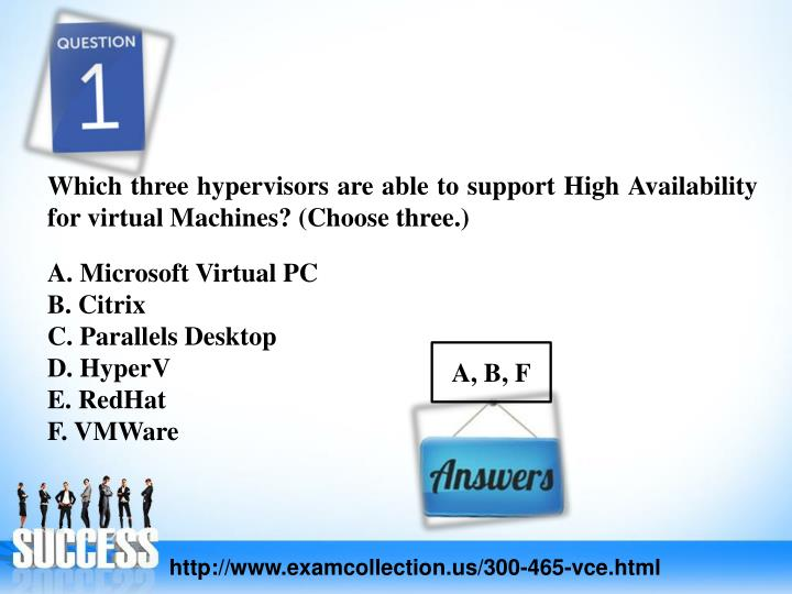 Which three hypervisors are able to support High Availability for virtual Machines? (Choose three.)