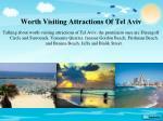 worth visiting attractions of tel aviv