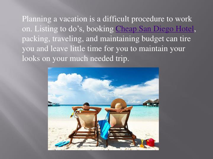 Planning a vacation is a difficult procedure to work on. Listing to do's, booking
