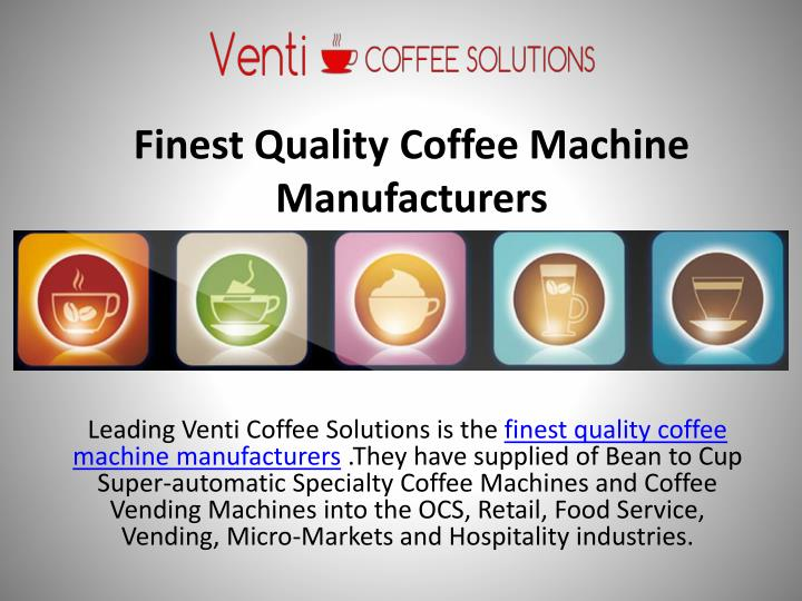 finest quality coffee machine manufacturers n.