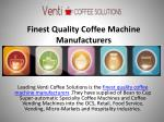 finest quality coffee machine manufacturers