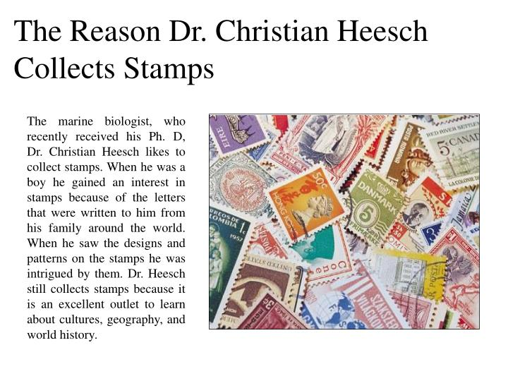 The Reason Dr. Christian Heesch Collects Stamps