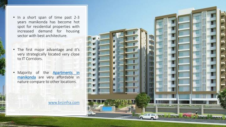 In a short span of time past 2-3 years manikonda has become hot spot for residential properties with...