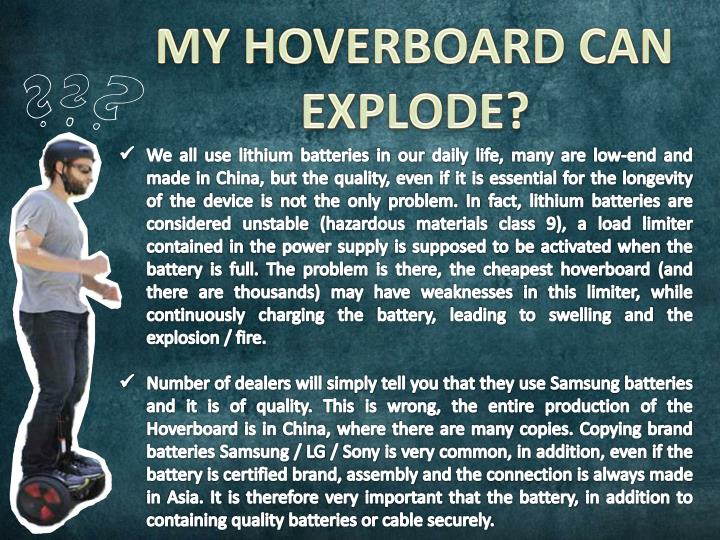 MY HOVERBOARD CAN EXPLODE?